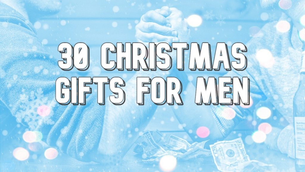 30 Christmas Gifts For Men Top Gift Ideas Yinz Buy